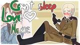 Can't Sleep Love meme | Gerita | Axis Powers Hetalia