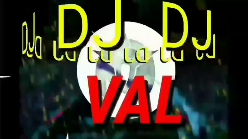 🔥DJ VAL - Ha Do Di Da (Who we are)🔥