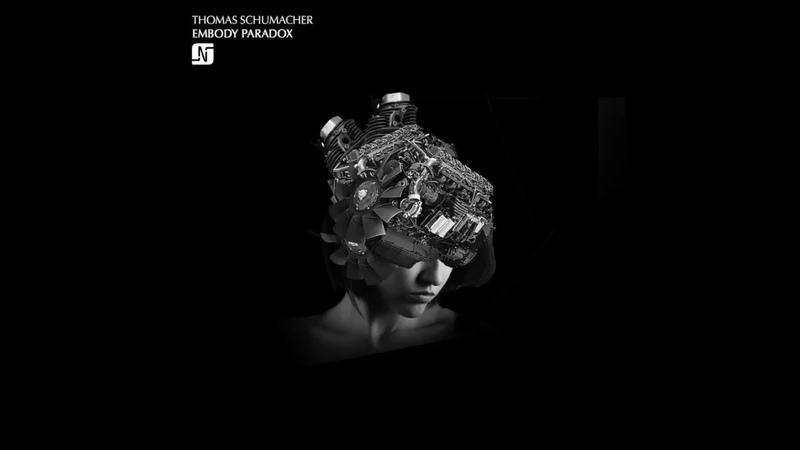 Thomas Schumacher - Embody (Original Mix) - Noir Music