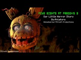 SFM Five Nights at Freddy's 3 - Our Little Horror Story (Aviators)