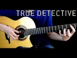 True Detective Theme - Eddie van der Meer (Far From Any Road - The Handsome Family) + Tabs