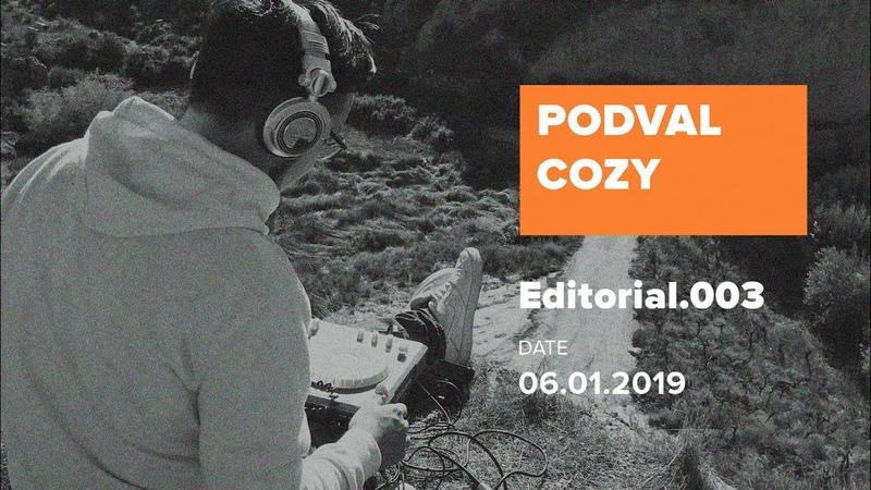 PODVAL.COZY.003 - Editorial Part I (06 Jan 2019)