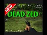Zombie videos games new series 2017 episode 1 Dead Zed