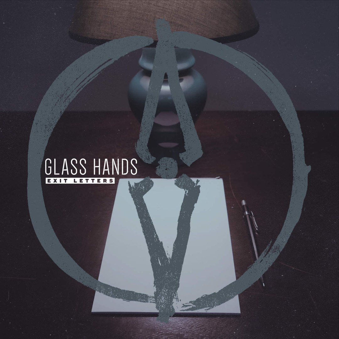 Glass Hands - Exit Letters [EP] (2016)