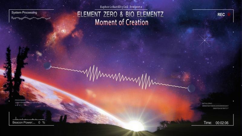 Element Zero Bio Elementz - Moment of Creation [HQ Edit]