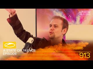 A state of trance episode 913 [#asot913] - armin van buuren