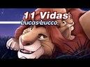 11 Vidas Simba e Mufasa O Rei Leão Lucas Lucco