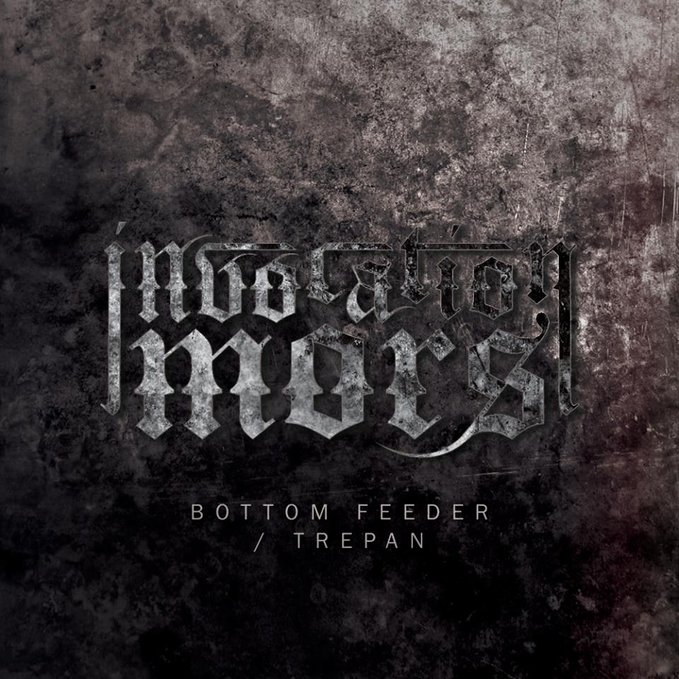 Invocation Mors - Bottom Feeder / Trepan (New Songs) (2016)