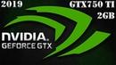 Лучшая супер-бюджетная видеокарта от Nvidia в 2019?! Тест GTX750 Ti (Stock vs OC)