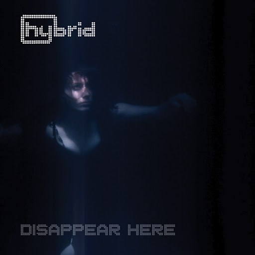 Hybrid альбом Disappear Here
