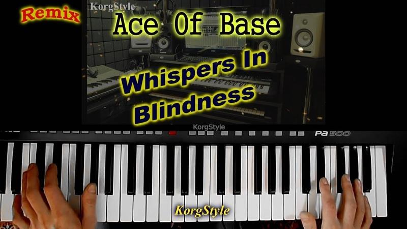 KorgStyle Ace Of Base -Whispers In Blindness (Korg Pa 500) Remix ItaloDisco