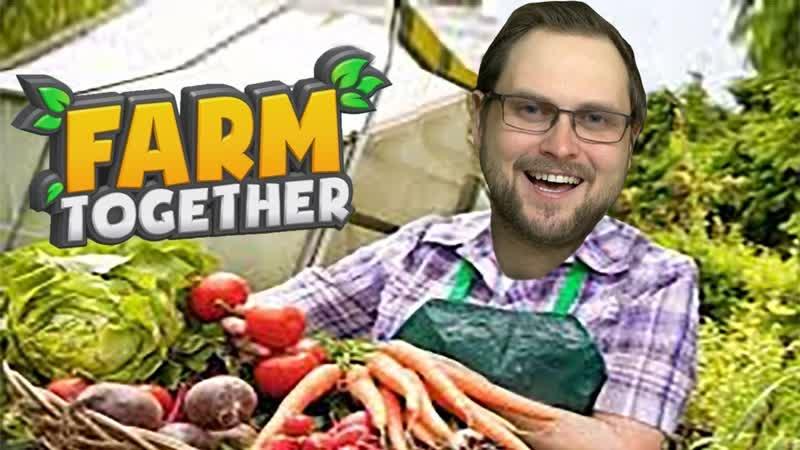 Kuplinov ► Play ЛУЧШАЯ ФЕРМА ► Farm Together