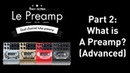 What is a guitar preamp Part 2