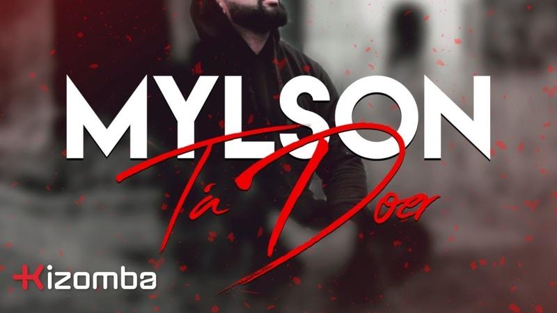 Mylson - Tá Doer | Official Video