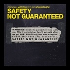 Ryan Miller альбом Safety Not Guaranteed (Original Motion Picture Soundtrack)
