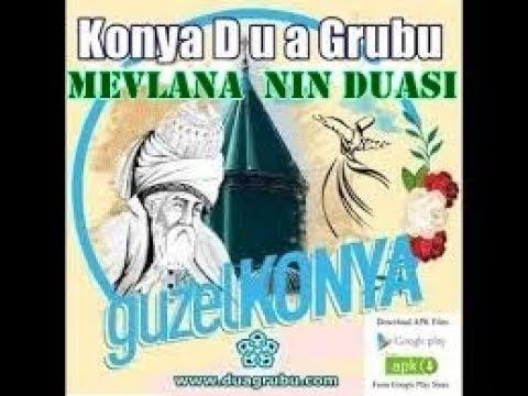 Hz Mevlana'nın Dua'sı Huzur Dolu Mevlana Sözleri Muhteşem! Konya Dua Grup ŞEB-İ ARUZ Vuslat 745.
