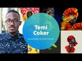 Live Designing in Photoshop with Temi Coker - 1 of 3