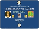Terminology of Jainism Section 3 of 8 Pages 80 thru 115 DINESH VORA