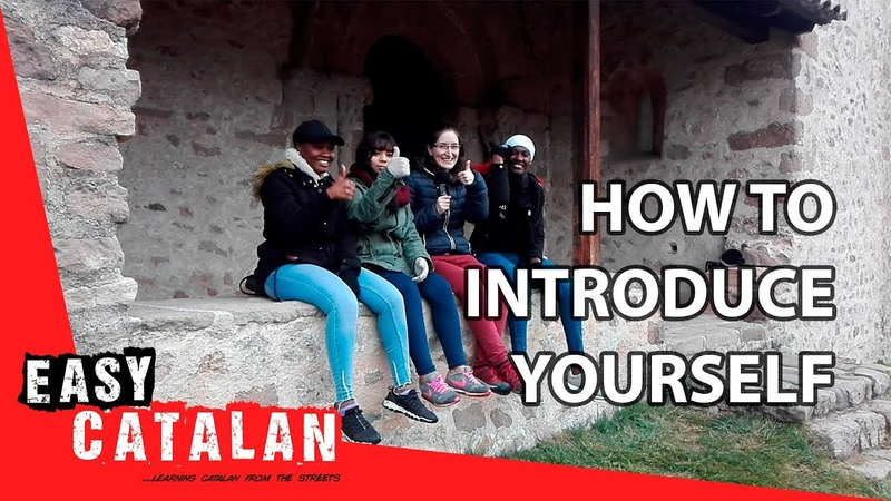 How to introduce yourself in Catalan Super Easy Catalan 2