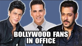 Bollywood Fans At Office l Bollywood Fans l Bollywood Comedy l Funny Video l Latest Bollywood Movie