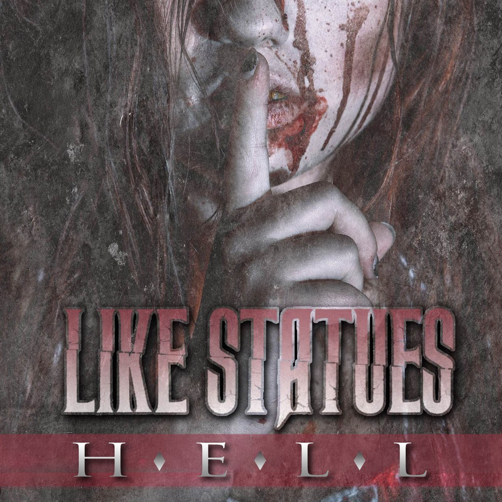 Like Statues - Hell [EP] (2015)