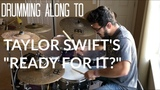 Drumming Along To Taylor Swift's