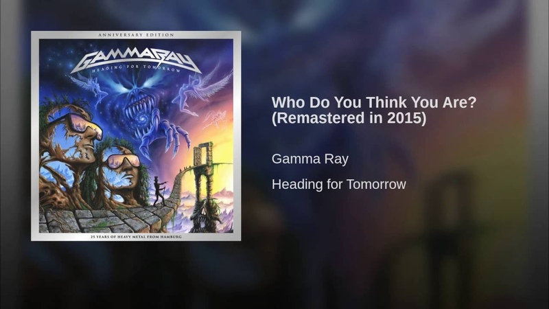 Who Do You Think You Are (Remastered in 2015)