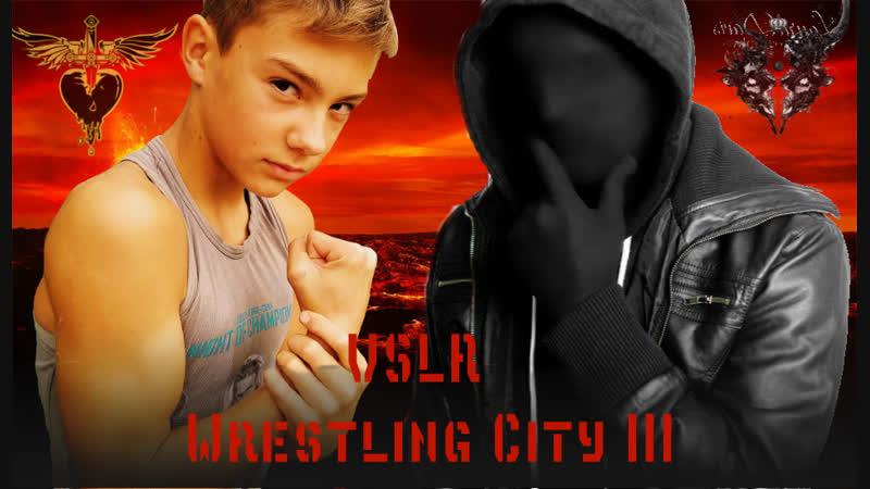 21.09.18 WRESTLING CITY III ( 2 PART )1 часть боя