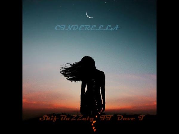 Skif Bazzaty Feat. Dave T – Cinderella (MFrecords)
