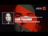 Listen #Techno #music with Sam Paganini - Awakenings Festival 2018 (Amsterdam) #Periscope