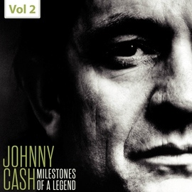 Johnny Cash альбом Johnny Cash - Milestones of a Legend, Vol. 2