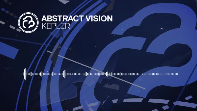 Abstract Vision - Kepler [Infrasonic] OUT NOW!