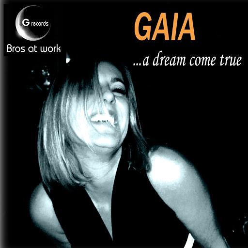 Gaia альбом A Dream Come True