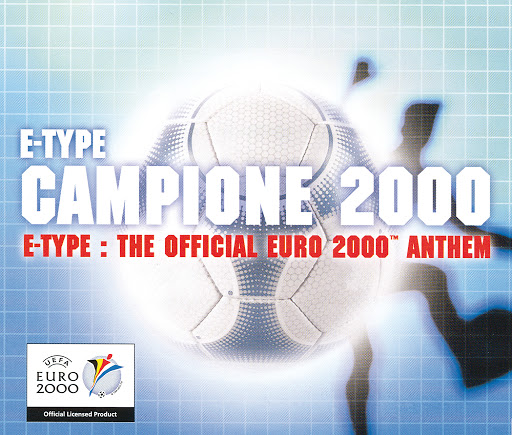 E-type альбом Campione 2000 - The Official Euro 2000 Anthem