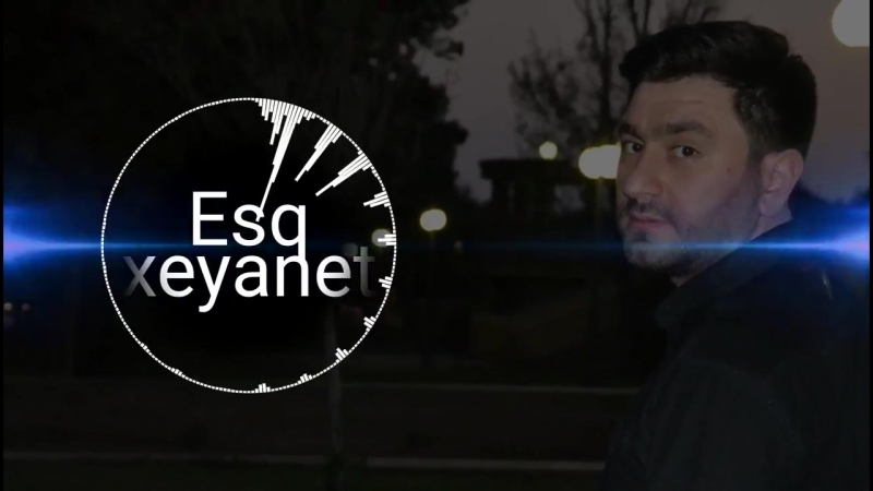 Hemid Ehmedov - Eşq Xeyanet 2018 Yeni_HD.mp4