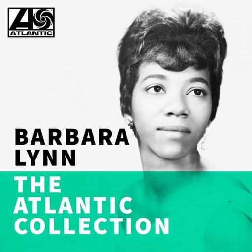 Barbara Lynn альбом The Atlantic Collection