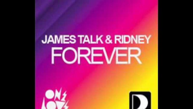 James Talk Ridney - Forever