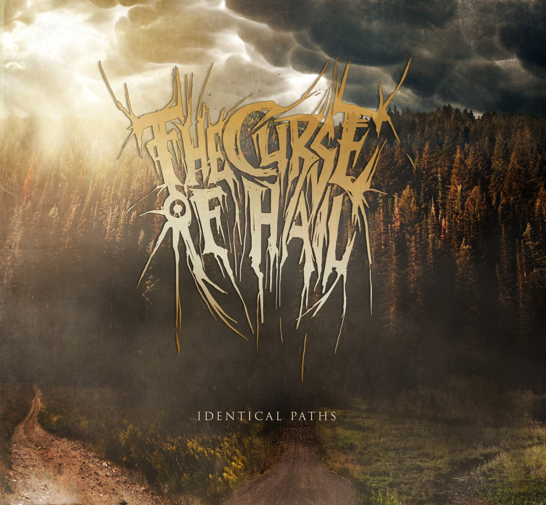 The Curse Of Hail - Identical Paths (2015)