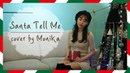 Monika - Santa tell me (piano ver.)