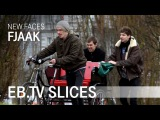 FJAAK (Slices New Faces)