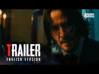 ENG   Трейлер №2: «Джон Уик 3» / «John Wick: Chapter 3 - Parabellum», 2019