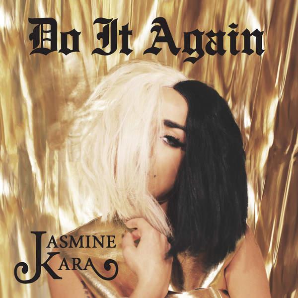 Jasmine Kara - Do It Again (2016)