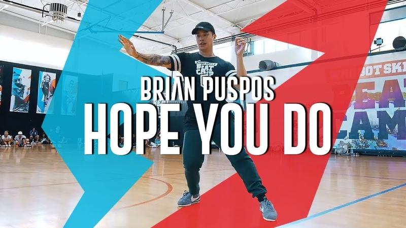 HOPE YOU DO I BRIAN PUSPOS I WhoGotSkillz Beat Camp 2018 | Danceproject.info
