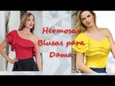 Blusas Hermosas Marcan tendencia 2018 - 2019 Todo Chicas