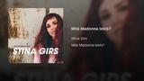 Stina Girs - Mit