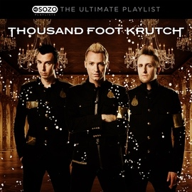 Thousand Foot Krutch альбом The Ultimate Playlist
