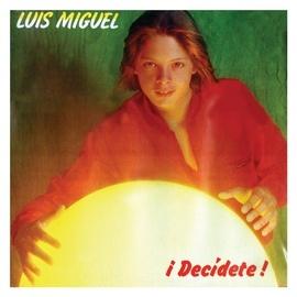 Luis Miguel альбом Decidete
