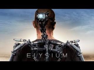 Элизиум: Рай не на Земле (Русский трейлер в HD)