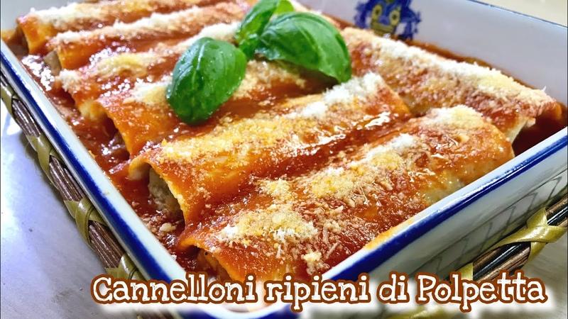 CANNELLONI RIPIENI DI POLPETTA ricetta facile CANNELLONI PASTA WITH MEATBALLS - Tutti a Tavola