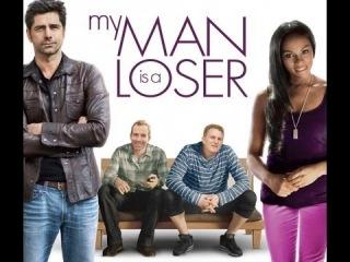 Мой мужчина - неудачник - Трейлер (My Man Is a Loser) 2014 Комедия; США